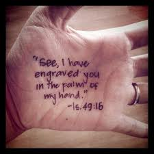 engraved palm of His  hand