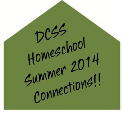 Summer Connections DCSS Homeschool