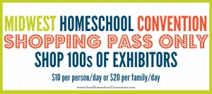 MIDWEST-HOMESCHOOL-CONVENTION-SHOPPING-PASS-ONLY